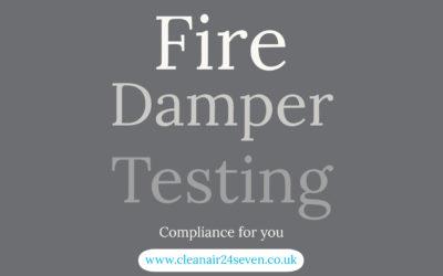 Fire Damper Testing – The Legislation